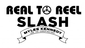 Real to Reel with Slash